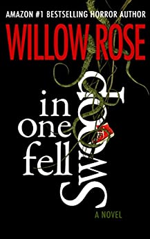 In one fell swoop by [Rose, Willow]