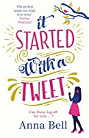 It Started With A Tweet: 'The perfect laugh-out-loud love story' Louise Pentland