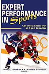 Expert Performance in Sports: Advances in Research on Sport Expertise by Janet L. Starkes K. Anders Ericsson(2003-05-05) ハードカバー