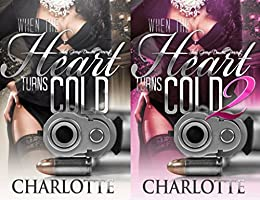 When the Heart Turns Cold 1 & 2 (Lady Ice) by [Marshall-Murray, Charlotte]