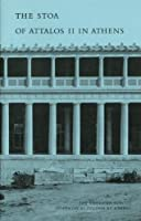 The Stoa of Attalos II in Athens (Agora Picture Books, 2)