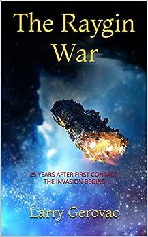The Raygin War by [Gerovac, Larry]