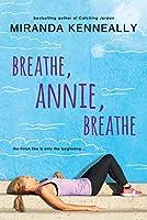 Breathe, Annie, Breathe (Hundred Oaks)