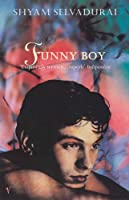 Funny Boy: A Novel in Six Stories by Shyam Selvadurai(1995-10-05)