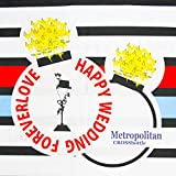 Metropolitan CROSSbottle(メトロポリタンクロスボトル) Happy Wedding