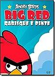 Angry Birds Big Red. Rabisque e Pinte