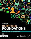 Cover of Multimedia Foundations: Core Concepts for Digital Design