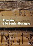 Pixacao: Sao Paulo Signature 画像