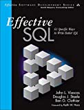 Effective SQL: 61 Specific Ways to Write Better SQL (Effective Software Development Series) (English Edition)
