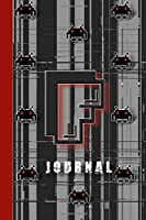 Journal: Monogram letter F lined boys Journal with computerised glitches graphics and 8 bit art for the digital technology lover