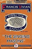 The Singing Masons: An Inspector Knollis Mystery (The Inspector Knollis Mysteries)