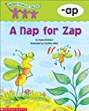 Word Family Tales: A Nap for Zap (-ap)