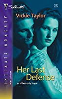 Her Last Defense (Silhouette Intimate Moments)