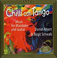 Chilli Con Tango: Music for Mandolin & Guitar