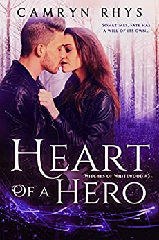 Heart of a Hero: a Moonbound World series (Witches of Whitewood Book 3) by [Rhys, Camryn]