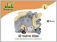 El burro Blas / The Donkey Blas: Un cuento con la B / A Story with B (El Tren De Las Palabras / the Words Train)
