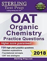 Sterling Test Prep OAT Organic Chemistry Practice Questions: High Yield OAT Organic Chemistry Questions [並行輸入品]
