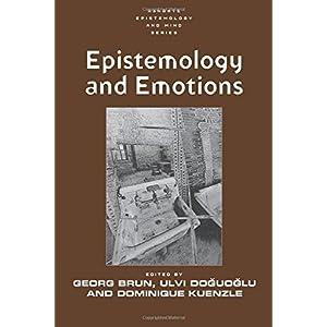 Epistemology and Emotions (Ashgate Epistemology and Mind)