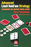 Advanced Limit Hold'em Strategy: Techniques for Beating Tough Games