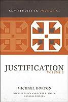 Justification (New Studies in Dogmatics)
