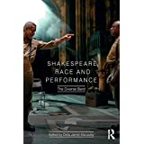 Shakespeare, Race and Performance: The Diverse Bard (English Edition)