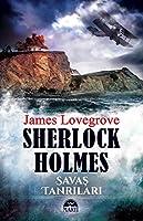 Sherlock Holmes - Savas Tanrilari