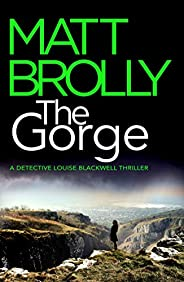 The Gorge (Detective Louise Blackwell Book 3)