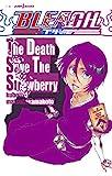 BLEACH The Death Save The Strawberry (JUMP j BOOKS) 画像