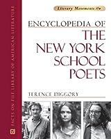 Encyclopedia of the New York School of Poets (Literary Movements)
