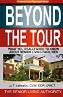 Beyond the Tour: What You Really Need to Know about Senior Living Facilities