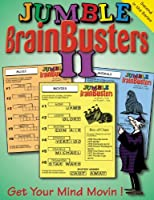 Jumble Brainbusters II: Get Your Mind Movin (Jumble Brain Busters)