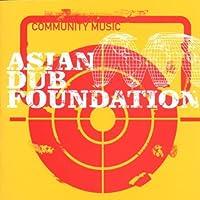 Community Music by Asian Dub Foundation (2008-01-13)