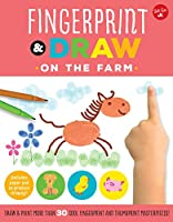 Fingerprint & Draw: On the Farm: Draw & paint more than 30 cool fingerprint and thumbprint masterpieces (Drawing with your Fingers)