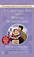 A Christmas Kiss and Winter Wonderland (Signet Regency Romance)
