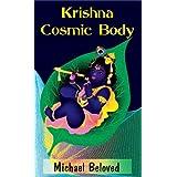 Krishna Cosmic Body (Commentaries)