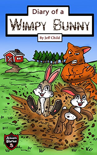 Diary of a Wimpy Bunny: The Clever Rabbit Who Outsmarted the Sly Fox (Kids' Adventure Stories) (English Edition)