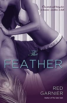 The Feather by [Garnier, Red]