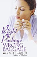 Right Package, Wrong Baggage (Urban Christian)