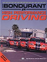 Bob Bondurant on High Performance Driving (Bob Bondurant on Bob Bondurant on)
