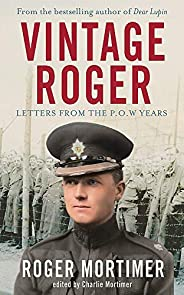 Vintage Roger: Letters from the POW Years