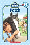 Patch (Scholastic Readers)