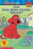 The Dog Who Cried Woof (Clifford, the Big Red Dog)