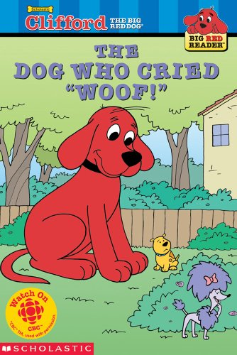 The Dog Who Cried Woof (Clifford, the Big Red Dog)の詳細を見る