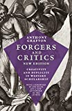 Forgers and Critics, New Edition: Creativity and Duplicity in Western Scholarship (English Edition)