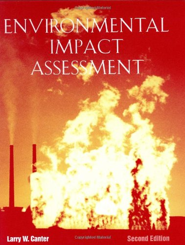 Download Environmental Impact Assessment (MCGRAW HILL SERIES IN WATER RESOURCES AND ENVIRONMENTAL ENGINEERING) 0070097674