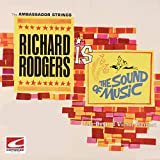 Richard Rodgers Is The Sound of Music