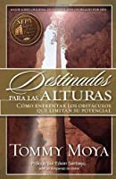 Destinados Para Las Alturas / Destined For the Heights