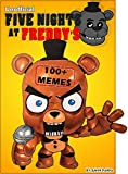 FNAF: 100+ Five Nights At Freddy's Jokes & Memes (Unofficial FNAF comic book) (English Edition)