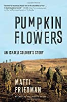 Pumpkinflowers: An Israeli Soldier's Story