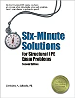 Six-Minute Solutions for Structural I PE Exam Problems